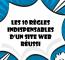 Les 10 Règles D'or D'un Site Web Réussi