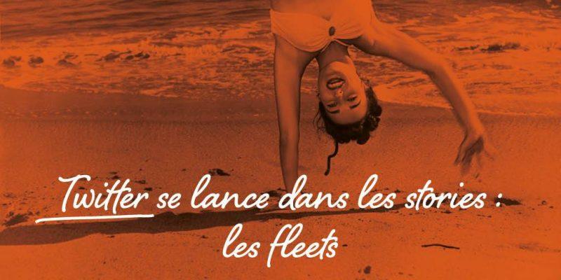 Twitter Se Lance Dans Les Stories : Les Fleets