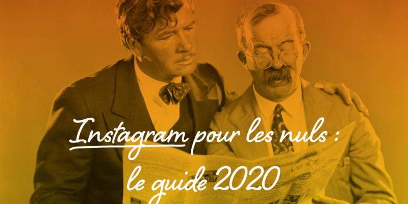 Instagram Pour Les Nuls : Le Guide 2020