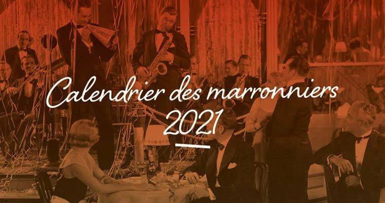 Calendrier Des Marronniers 2021 : Les événements En 2021