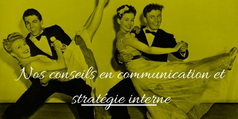 Conseils En Communication Et Stratégie Interne